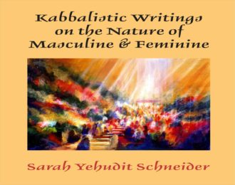 Kabbalistic Writings On The Nature Of Masculine And Feminine