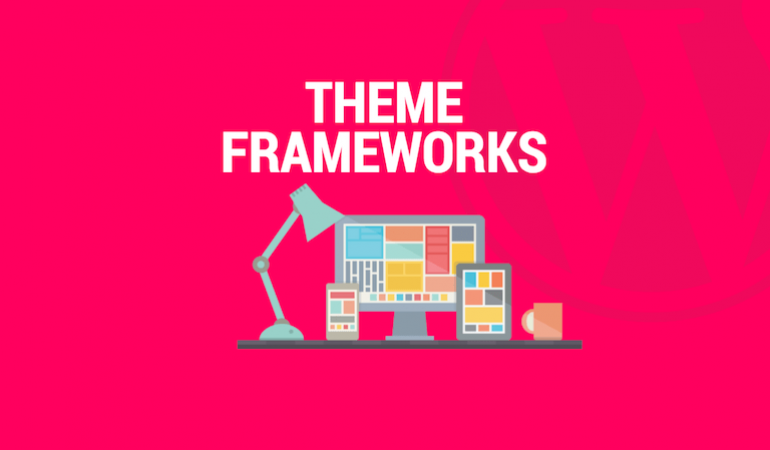 Top 5 theme frameworks for 2018