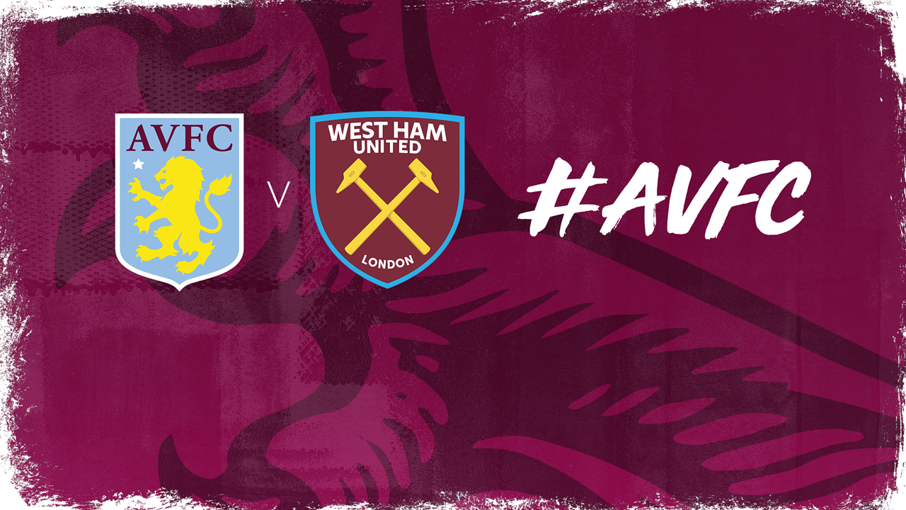Villa V West Ham All The Details Aston Villa Football Club Avfc