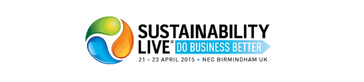 Sustainability Live, Do Business Better, 21-23 April 2015, NEC Birmingham UK