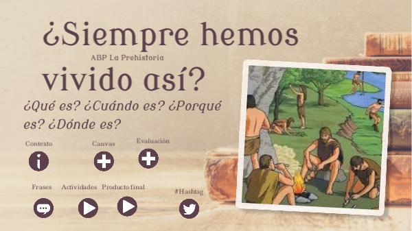 Abp La Prehistoria By Carmen Chica Pardo On Genially