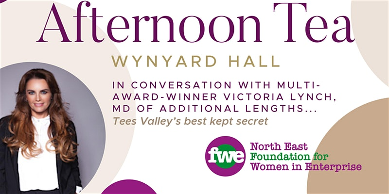 Foundation for Women in Enterprise Afternoon Tea - 14 May 2020