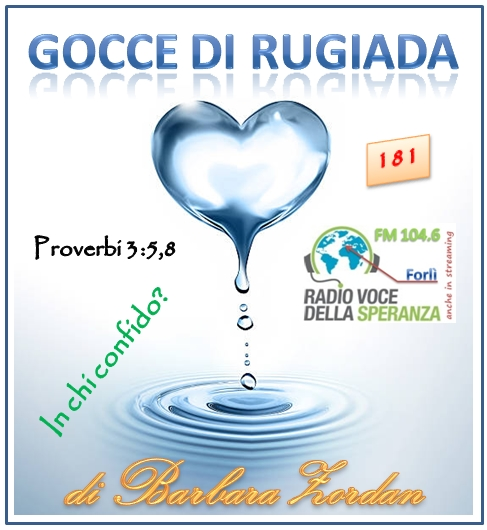 Gocce di Rugiada 181 (In chi confido)