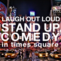 LOL Stand Up Comedy in Times Square