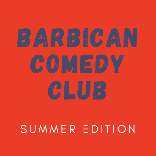 Barbican Comedy Club