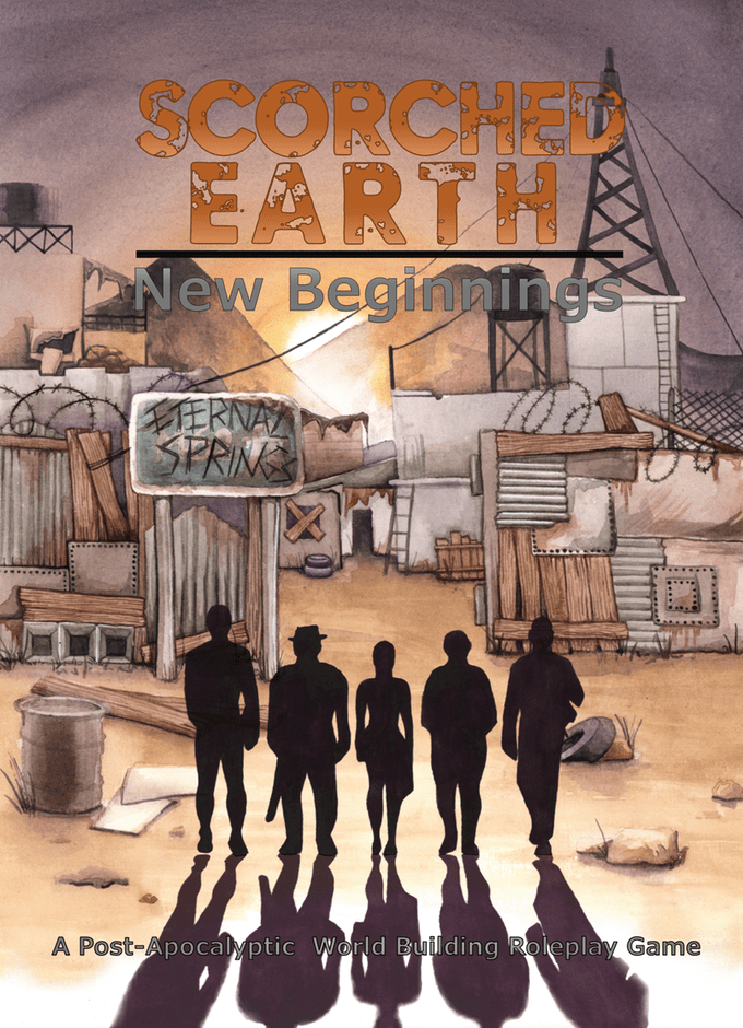 Scorched Earth: New Beginnings
