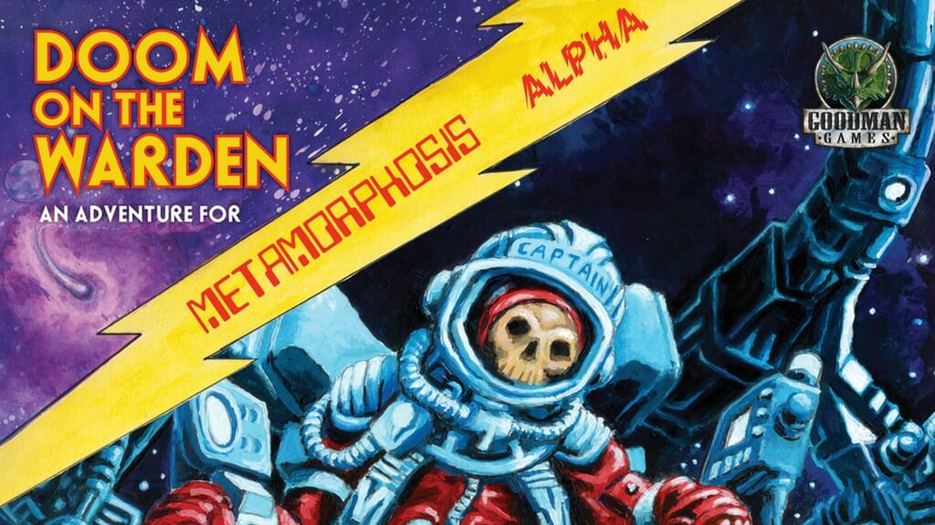 Metamorphosis Alpha: Doom on the Warden