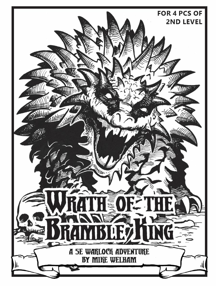 Wrath of the Bramble King