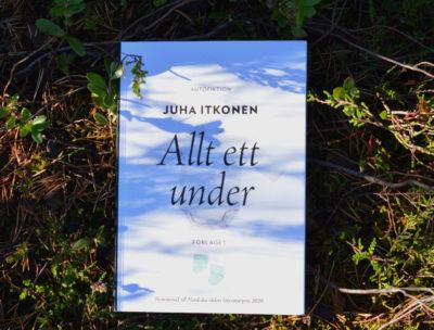 Allt ett under Juha Itkonen