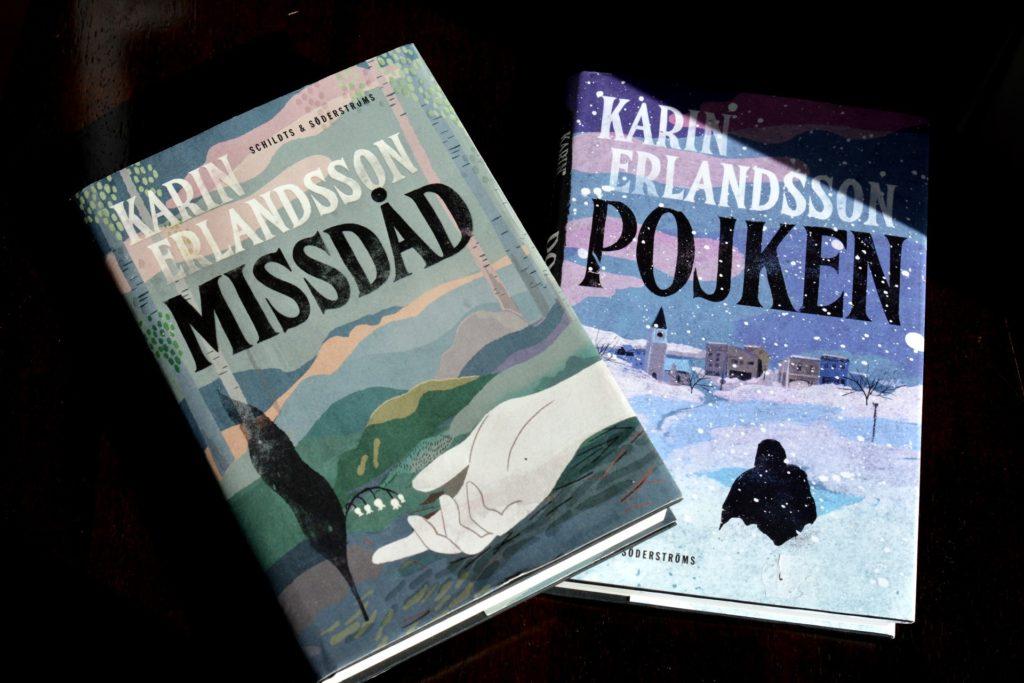 Missdåd och Pojken av Karin Erlandsson.