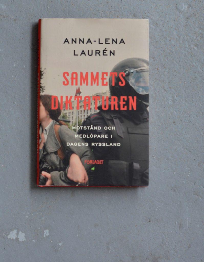 Sammetsdiktaturen av Anna-Lena Laurén.