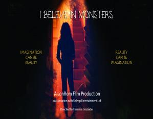 I Believe In Monsters
