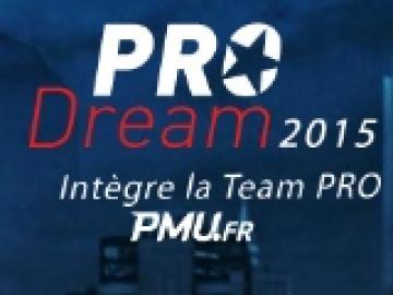 Pro dream : Intégrez la team pro PMU 2015