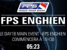 [Streaming] FPS Enghien - Day 1 B