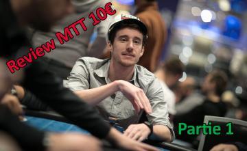 Quand un joueur Highstakes review un MTT low Buy-in Partie 1