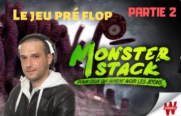 Etude du jeu Pré flop - Review d'un Monster Stack à 1€ (2/6)