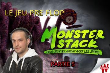 Etude du jeu Pré flop - Review d'un Monster Stack à 1€ (5/6)