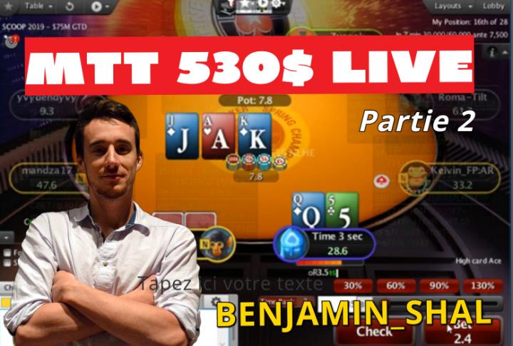 [Replay] Benj joue en live un 530$ et 2100$ WCOOP (day 2) [2/5]