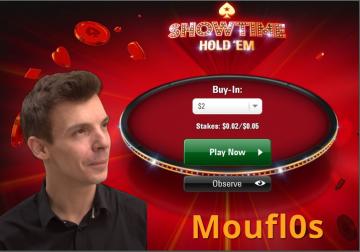 Moufl0s vous présente le Showtime Hold'em - Part 1 (NL2)