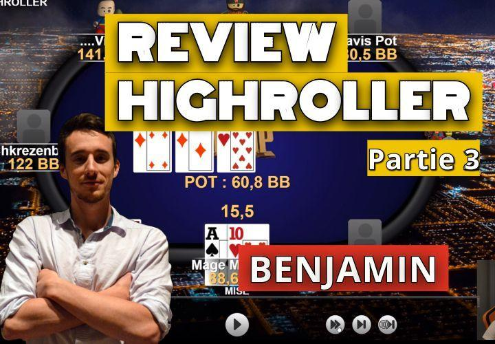 Benj review sa victoire du 500€ High Roller des Mini WSOP - Part3