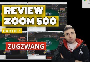 La zoom 500 en 2019 : Zugzwang review ses session (1)