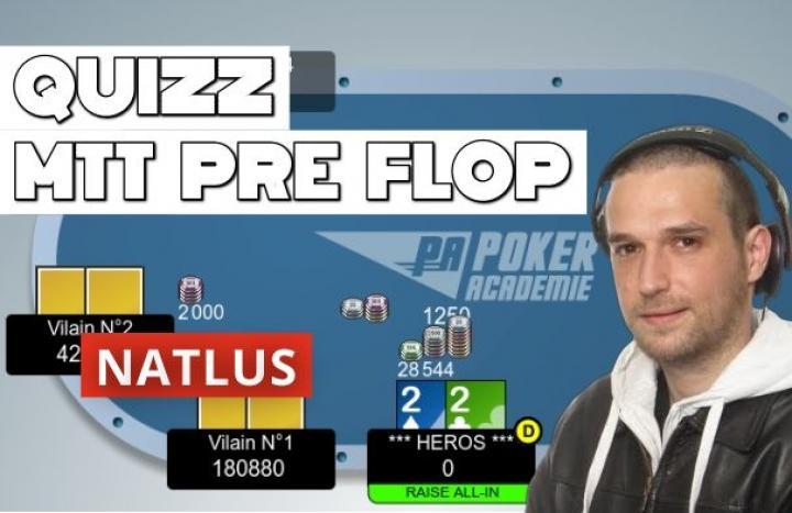 Quiz MTT [Débutant] : Le jeu pré flop