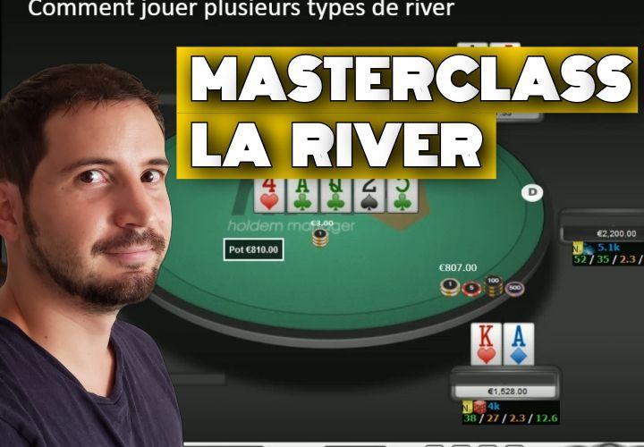 Comment jouer plusieurs types de river ?