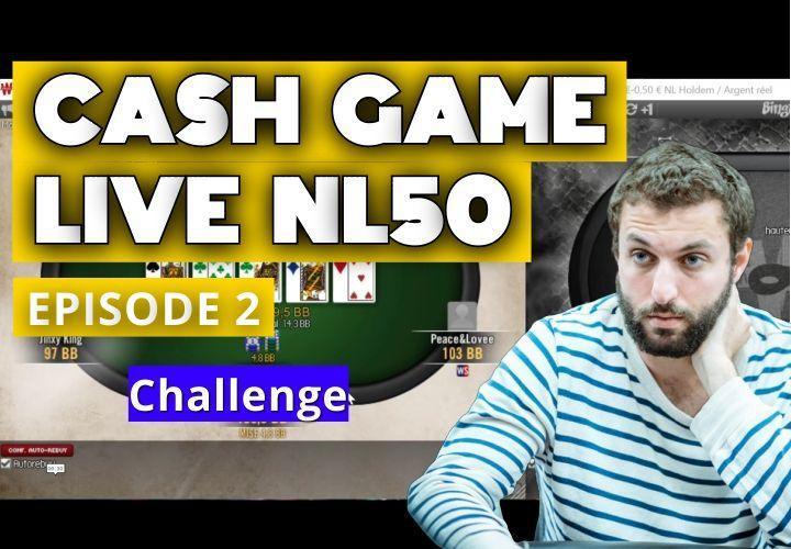 Basou grind les limites (2) : Analyse de spot et session live NL50