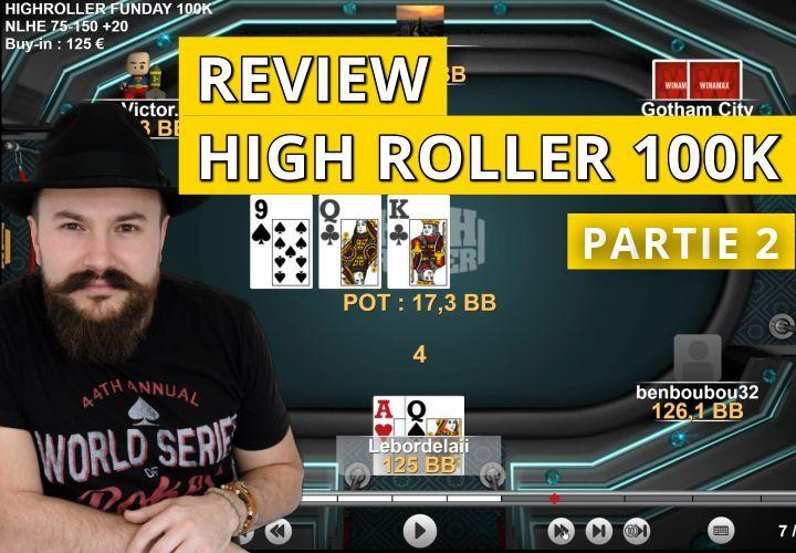 Analyse de mains dans le high Roller Sunday 100K (2)