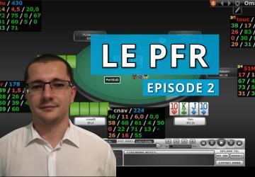 Le jeu post flop en PLO (3) - PFR (la suite)