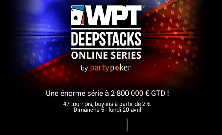 WPT Deepstacks Online Series : le nouveau festival de Party et PMU