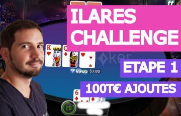 Poker Académie - Ilares challenge 1 - 100T€ ajoutés