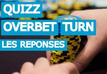 Quiz cash game [difficile] : Faut-il overbet ce turn ? Vidéo explicative