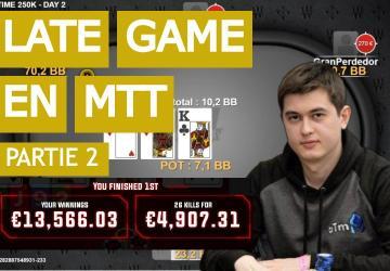Gestion du late game en tournoi (2) - Table Finale