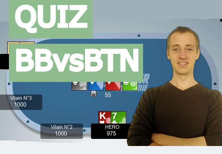 Quiz spécial Big Blind vs Bouton (débutant)