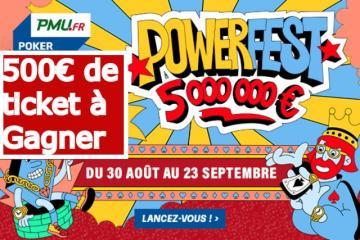 Satellite Poker Académie spécial Powerfest (2) – 500€ ajoutés