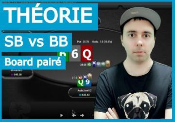 Zugzwang vous dévoile ses secrets : SB vs BB (board pairé) (1)