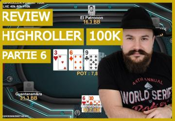 Analyse de mains dans le high Roller Sunday 100K (6)
