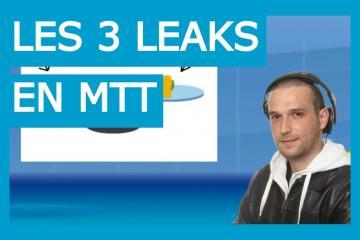 Les 3 leaks les plus répandus en MTT