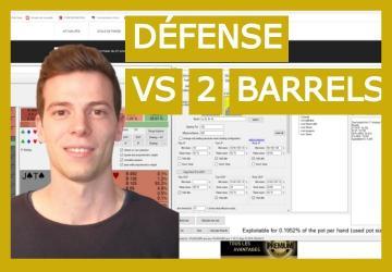 Comment se défendre face aux deux barrels