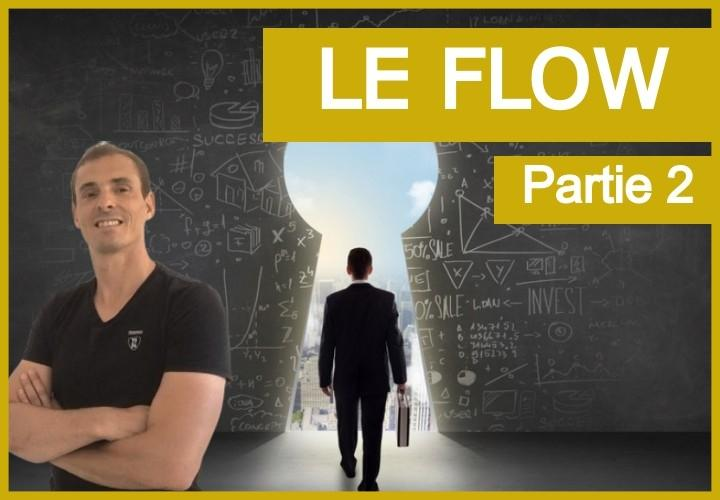 Le flow : Optimiser les chances de rentrer dans la zone (2)