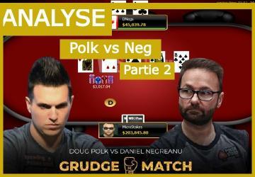 Negreanu vs Polk Match 2  - Etude de L