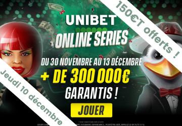 Special Unibet Online Series 1€- 150€ de tickets ajoutés