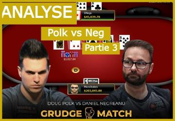 Negreanu vs Polk Match 3 - Le check/raise river de Negreanu