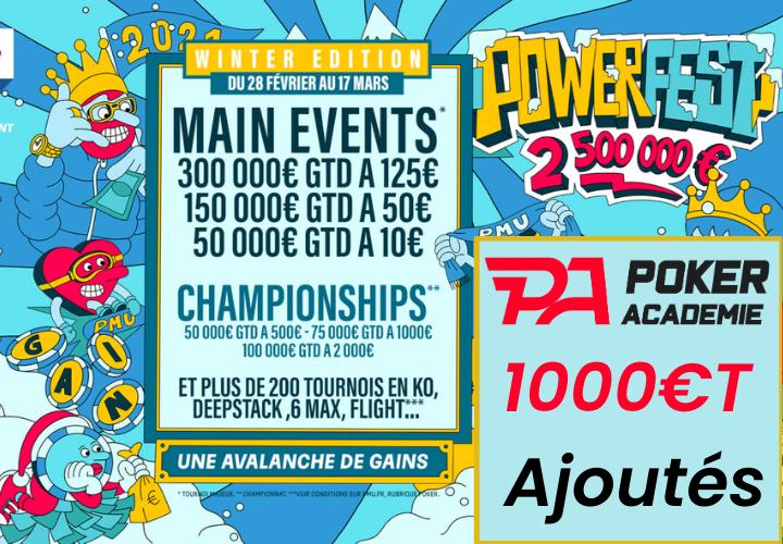 Semaine spéciale Powerfest Winter - 1000€ de tickets ajoutés !
