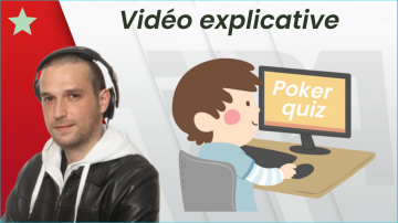 Quiz : Poker Académie Tournament - vidéo explicative