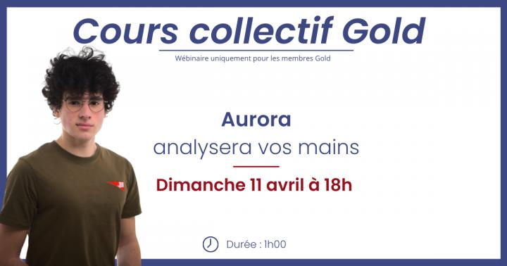 Dimanche 21 mars, Aurora analysera vos mains !  [Gold]