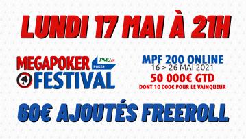 Freeroll spécial MegaPoker Festival : 60€ ajoutés