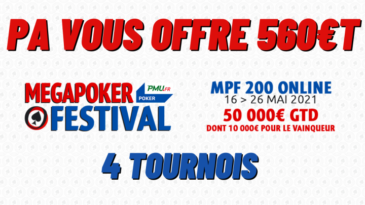 Poker Académie vous offre 560€ de ticket pour le MegaPoker Festival de PMU