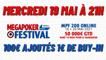 Pokac Special MegaPoker Festival (1€) : 100€ ajoutés (2)